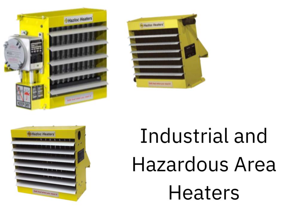 Industrial and Hazardous Area Heaters